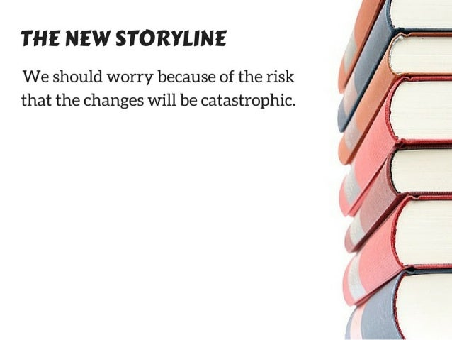 When Climate Change Becomes a Climate Catastrophe Slide 3