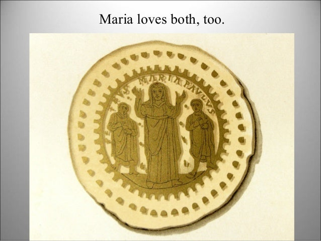 Maria loves both, too.