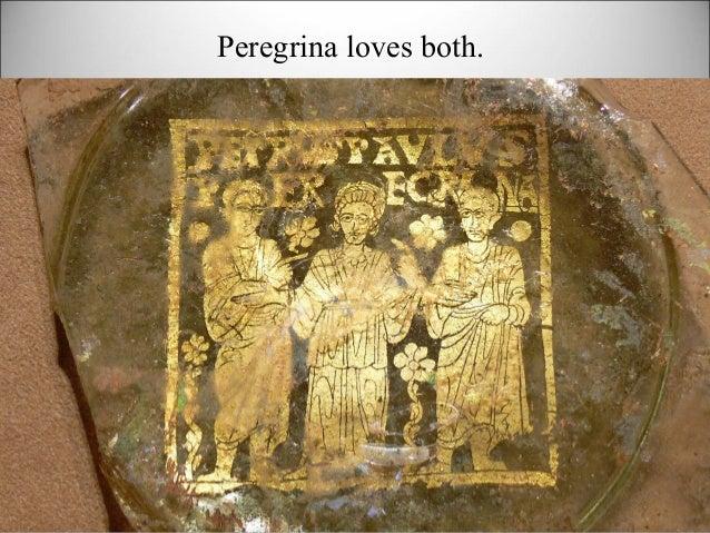 Peregrina loves both.