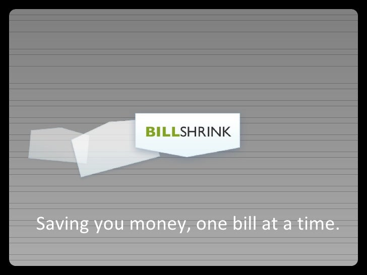 Saving you money, one bill at a time.