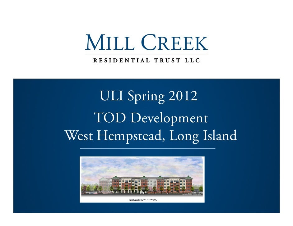 ULI Spring 2012    TOD DevelopmentWest Hempstead, Long Island