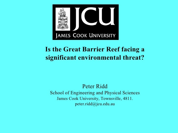 Is the Great Barrier Reef facing a significant environmental threat?      Peter Ri...