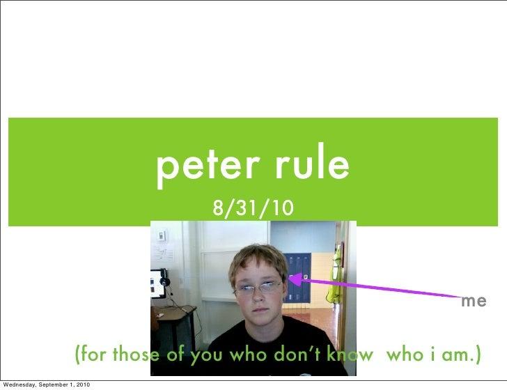 peter rule                                     8/31/10                                                                  me...