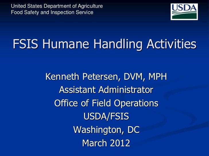United States Department of AgricultureFood Safety and Inspection ServiceFSIS Humane Handling Activities              Kenn...