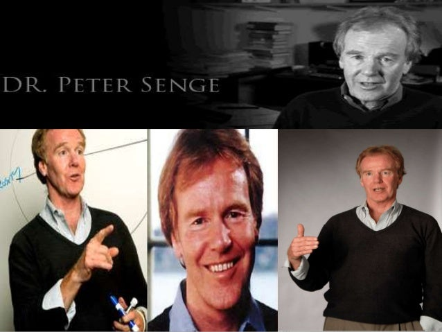 Peter Michael Senge Born 1947, Stanford, California. Received a B.S. in Aerospace engineering from Stanford University. Ea...