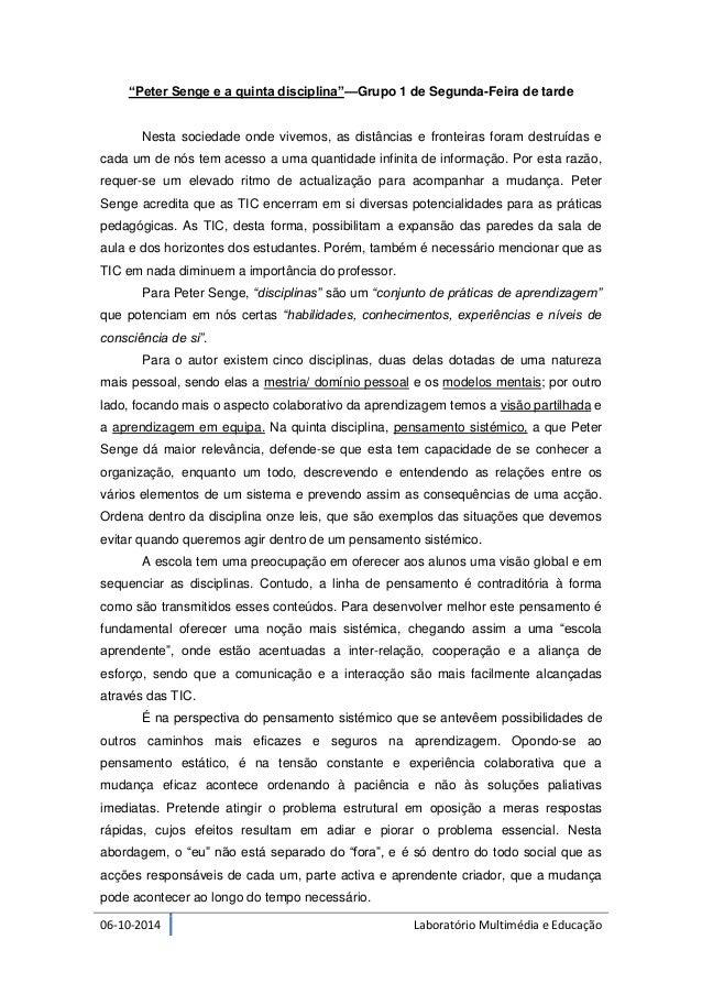 """06-10-2014 Laboratório Multimédia e Educação  """"Peter Senge e a quinta disciplina""""—Grupo 1 de Segunda-Feira de tarde  Nesta..."""