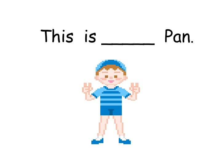 This  is _____  Pan .