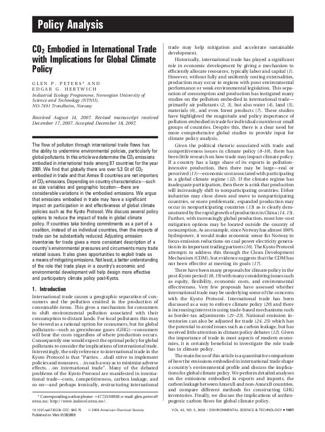 Policy Analysis CO2 Embodied in International Trade with Implications for Global Climate Policy G L E N P . P E T E R S * ...