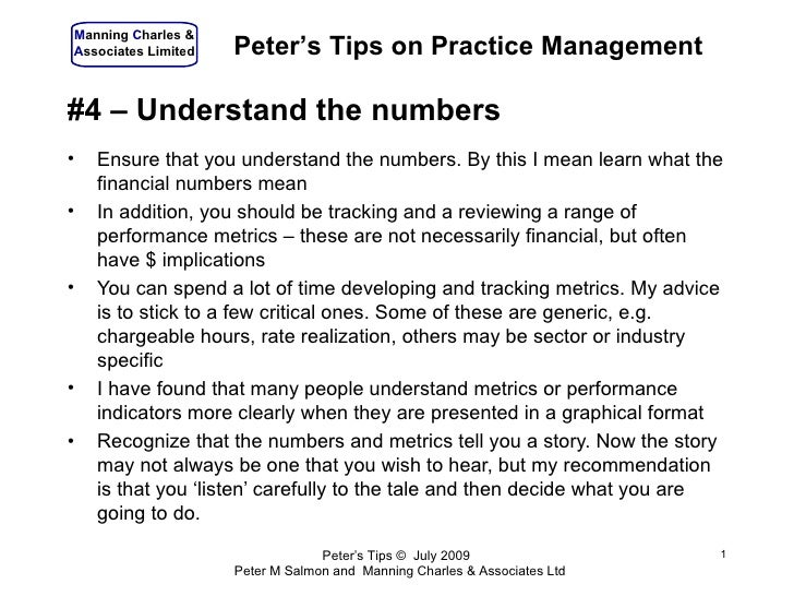 Manning Charles & Associates Limited   Peter's Tips on Practice Management  #4 – Understand the numbers •   Ensure that yo...