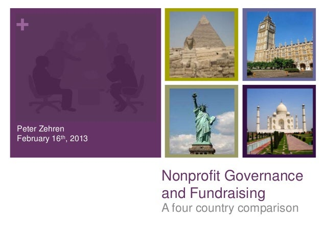 +Peter ZehrenFebruary 16th, 2013                      Nonprofit Governance                      and Fundraising           ...