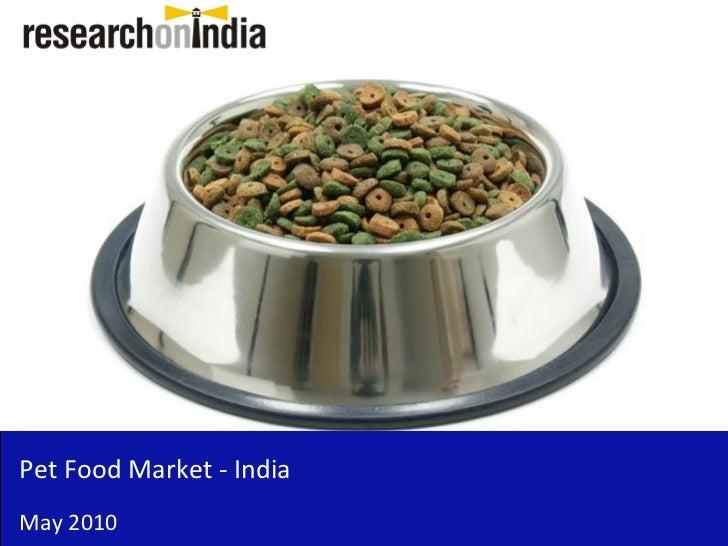 Pet Food Market - India May 2010