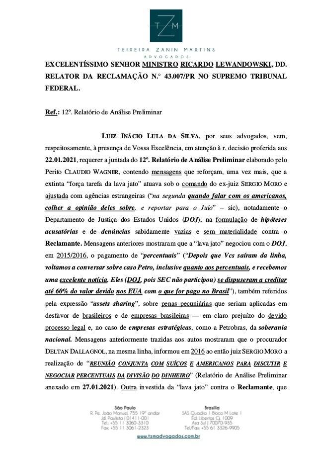 EXCELENTÍSSIMO SENHOR MINISTRO RICARDO LEWANDOWSKI, DD. RELATOR DA RECLAMAÇÃO N.° 43.007/PR NO SUPREMO TRIBUNAL FEDERAL. R...
