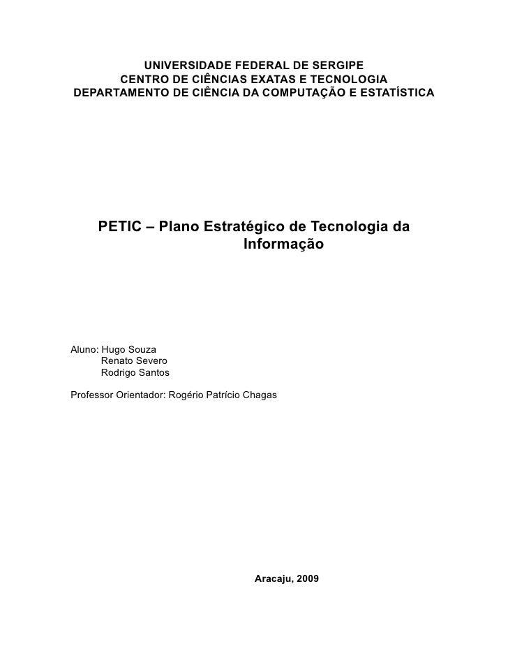 UNIVERSIDADE FEDERAL DE SERGIPE       CENTRO DE CIÊNCIAS EXATAS E TECNOLOGIA DEPARTAMENTO DE CIÊNCIA DA COMPUTAÇÃO E ESTAT...
