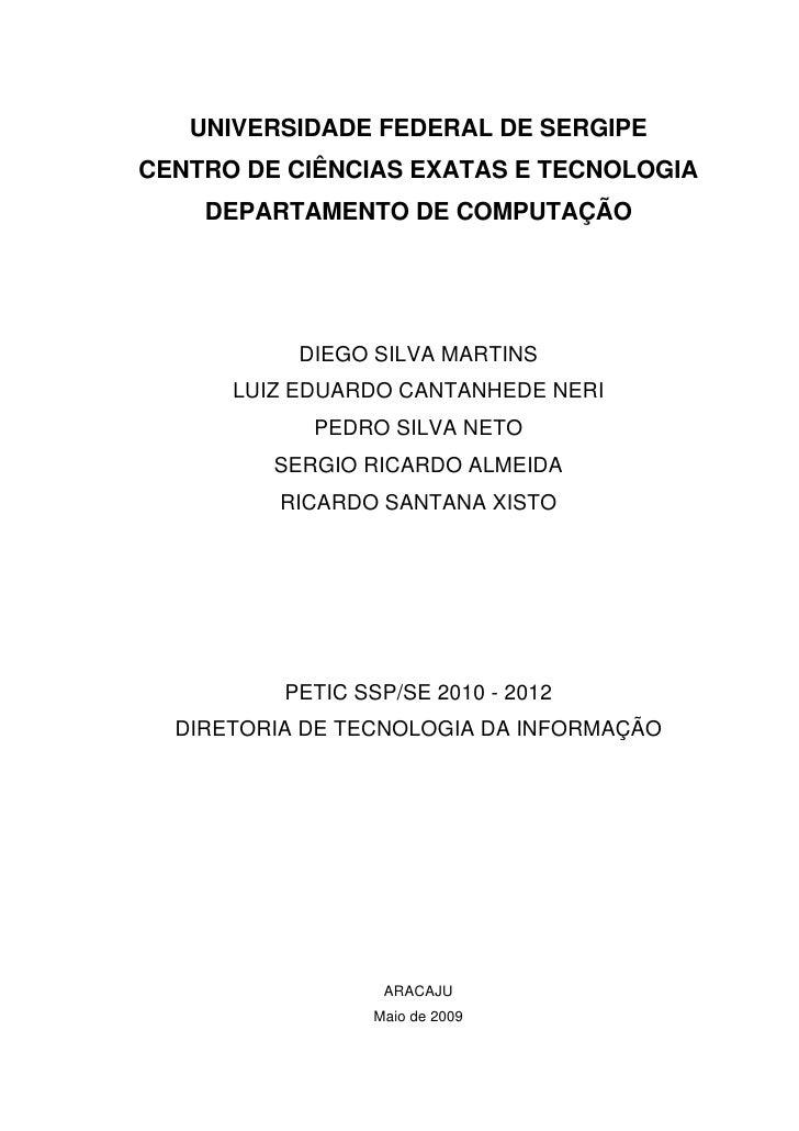 UNIVERSIDADE FEDERAL DE SERGIPE     CENTRO DE CIÊNCIAS EXATAS E TECNOLOGIA         DEPARTAMENTO DE COMPUTAÇÃO...