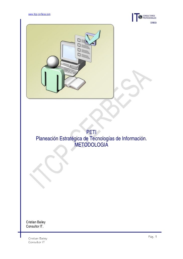 www.itcp-cerbesa.com                               PETI       Planeación Estratégica de Tecnologías de Información.       ...