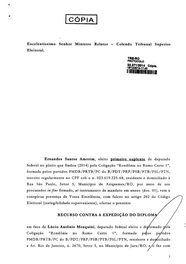 • I CÓPIA I Excelentissimo Senhor Ministro Relator - Colendo Tribunal Superior Eleitoral. TRE-RO PROTOCOLO 33.37112014 CÓp...