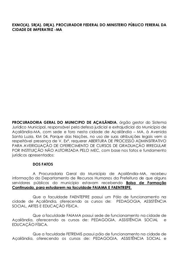 EXMO(A). SR(A). DR(A). PROCURADOR FEDERAL DO MINISTERIO PÚBLICO FERERAL DA CIDADE DE IMPERATRIZ -MA PROCURADORIA GERAL DO ...