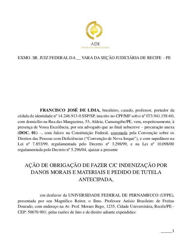 EXMO. SR. JUIZ FEDERAL DA __ VARA DA SEÇÃO JUDICIÁRIA DE RECIFE – PE             FRANCISCO JOSÉ DE LIMA, brasileiro, casad...