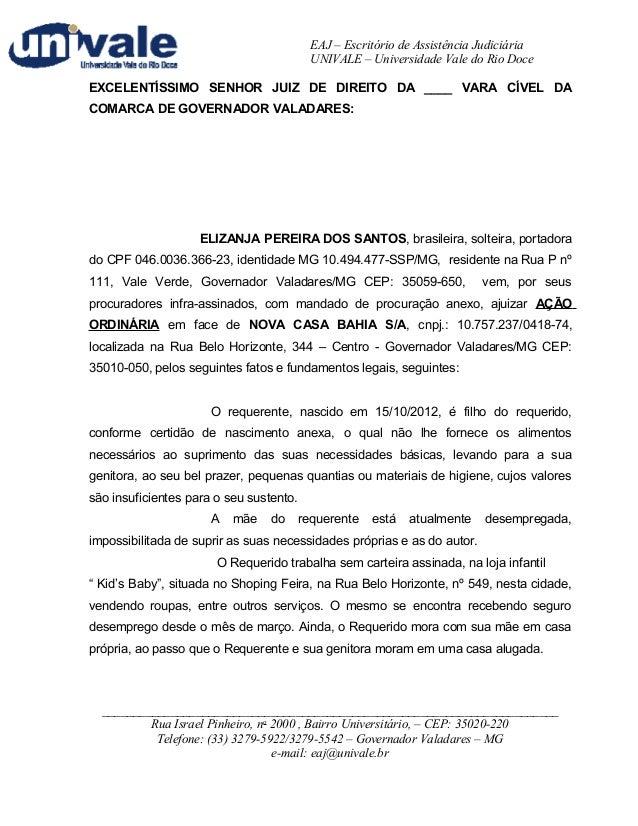EAJ – Escritório de Assistência Judiciária  UNIVALE – Universidade Vale do Rio Doce  EXCELENTÍSSIMO SENHOR JUIZ DE DIREITO...