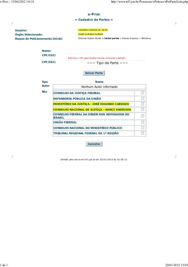 e-Proc = Cadastro de Partes = Usuário: Órgão Selecionado: Seção Judiciária da Bahia Etapas do Peticionamento Inicial: Info...