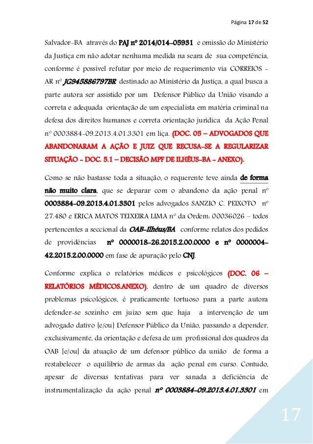 Página 17 de 52 17 Salvador-BA através do PAJ nº 2014/014-05931 e omissão do Ministério da Justiça em não adotar nenhuma m...