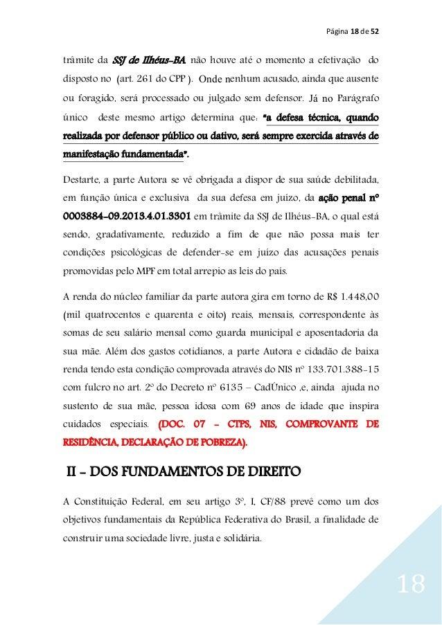 Página 18 de 52 18 trâmite da SSJ de Ilhéus-BA, não houve até o momento a efetivação do disposto no (art. 261 do CPP ). On...