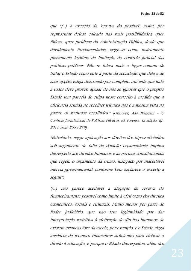 """Página 23 de 52 23 que """"(...) A exceção da 'reserva do possível', assim, por representar defesa calcada nas reais possibil..."""