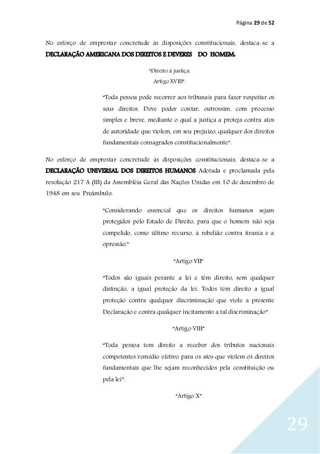 Página 29 de 52 29 No esforço de emprestar concretude às disposições constitucionais, destaca-se a DECLARAÇÃO AMERICANA DO...
