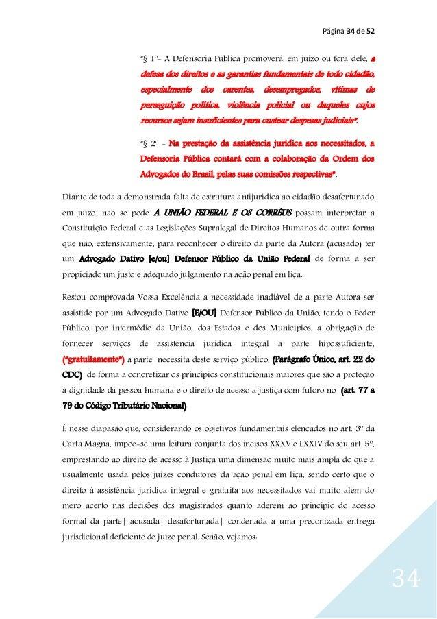 """Página 34 de 52 34 """"§ 1º- A Defensoria Pública promoverá, em juízo ou fora dele, a defesa dos direitos e as garantias fund..."""