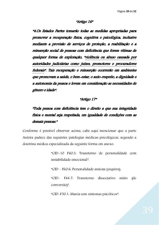 """Página 39 de 52 39 """"Artigo 16"""" """"4.Os Estados Partes tomarão todas as medidas apropriadas para promover a recuperação físic..."""