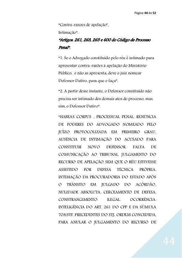 """Página 44 de 52 44 """"Contra-razoes de apelação"""". Intimação"""". """"Artigos. 261, 263, 265 e 600 do Código de Processo Penal"""". """"1..."""