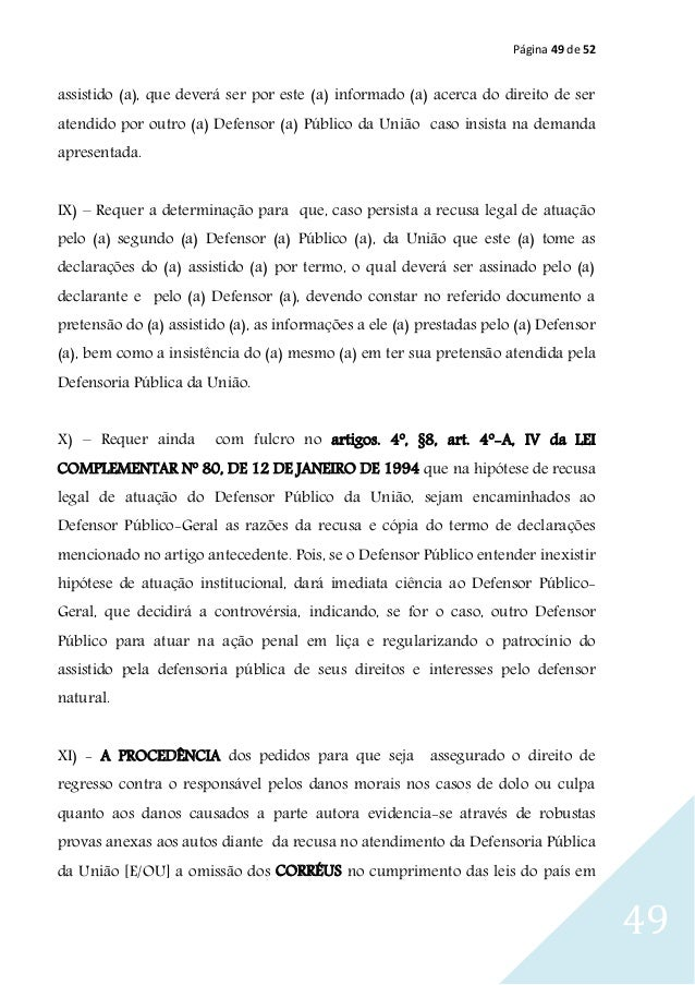Página 49 de 52 49 assistido (a), que deverá ser por este (a) informado (a) acerca do direito de ser atendido por outro (a...