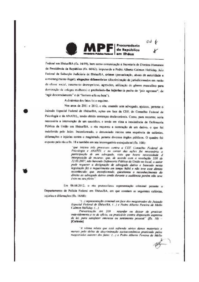 PODER JUDICIARIO JUSTIçA FEDERAL CONSELHO DA JUSTIçA FEDERAL DESPACHO No CJ F-DES'201 4100249 Referência: Processo de Pedi...