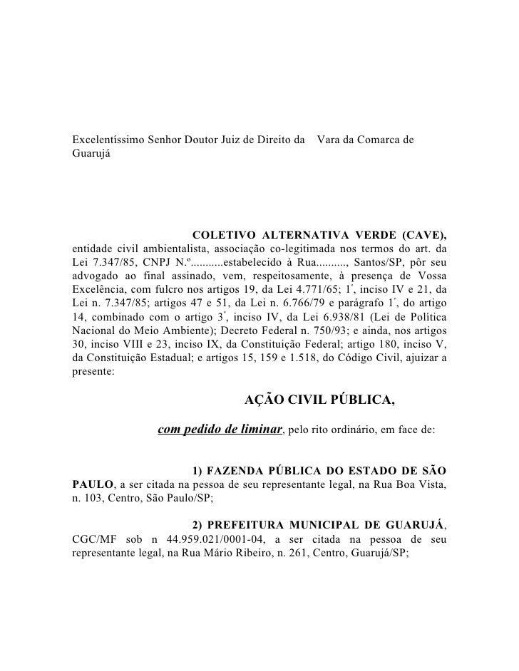 Excelentíssimo Senhor Doutor Juiz de Direito da     Vara da Comarca de Guarujá                               COLETIVO ALTE...