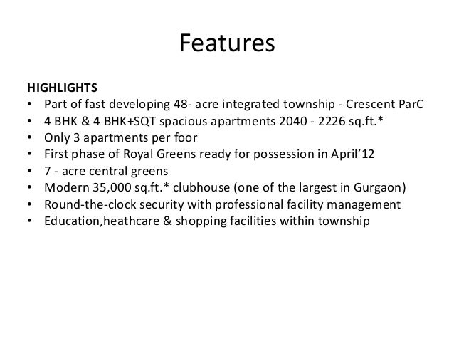 Features• FEATURES• Amphitheater• Jogging track• Theme gardens• Toddlers' park• Putting greens• Water bodies• Rainwater ha...