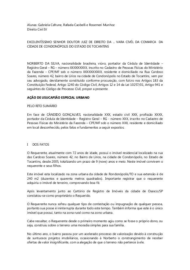 Alunas: Gabriela Cafrune, Rafaela Caobelli e Rosemeri Munhoz Direito Civil IV EXCELENTÍSSIMO SENHOR DOUTOR JUIZ DE DIREITO...