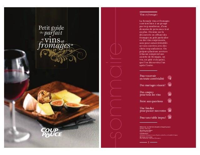 Vins et Vins et fromages  Vins et fromages  Petit guide  parfait  « vins et  fromages »  sommaire  du  La for mu le vins e...