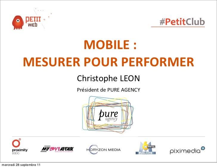 MOBILE :            MESURER POUR PERFORMER                           Christophe LEON                           Pr...
