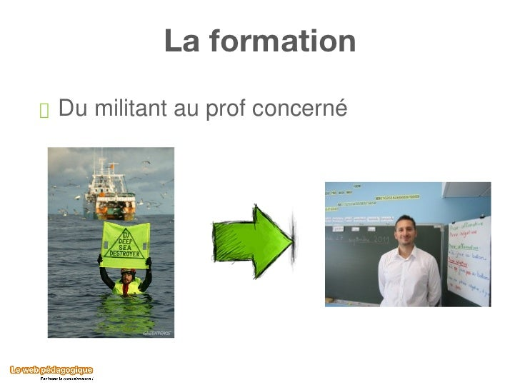 La formation <ul><li>Du militant au prof concerné </li></ul>