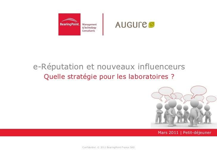 e-Réputation et nouveaux influenceurs  Quelle stratégie pour les laboratoires ?                                           ...