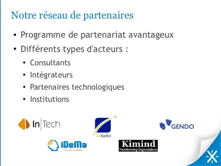 Notre réseau de partenaires●   Programme de partenariat avantageux●   Différents types dacteurs :    ●        Consultants ...