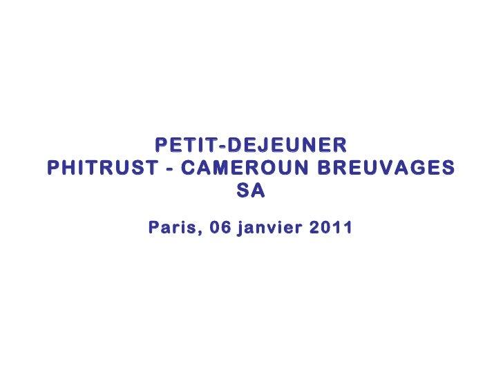 Petit dejeuner  Phitrust Partenaires - Cameroun Breuvages - 6/01/2011