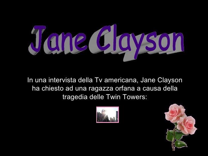 Jane Clayson In una intervista della Tv americana, Jane Clayson ha chiesto ad una ragazza orfana a causa della tragedia de...