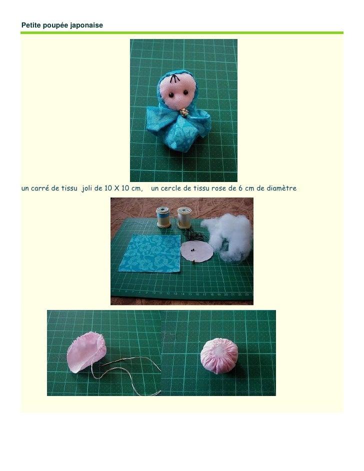 Petite poupée japonaise     un carré de tissu joli de 10 X 10 cm,   un cercle de tissu rose de 6 cm de diamètre
