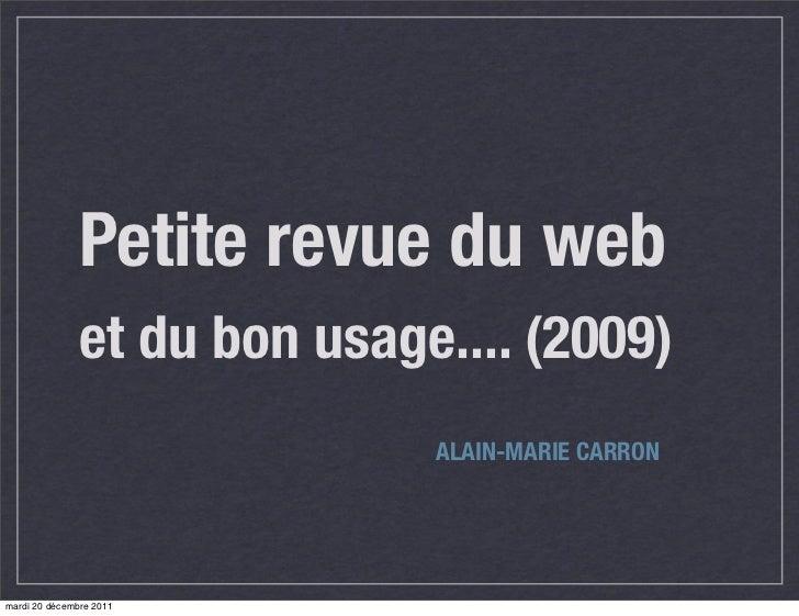 Petite revue du web               et du bon usage.... (2009)                              ALAIN-MARIE CARRONmardi 20 décem...