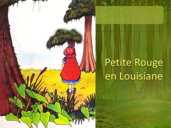 Petite Rougeen Louisiane<br />