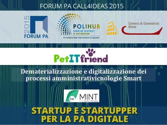Dematerializzazione  e  digitalizzazione  dei   processi  amministrativicnologie  Smart