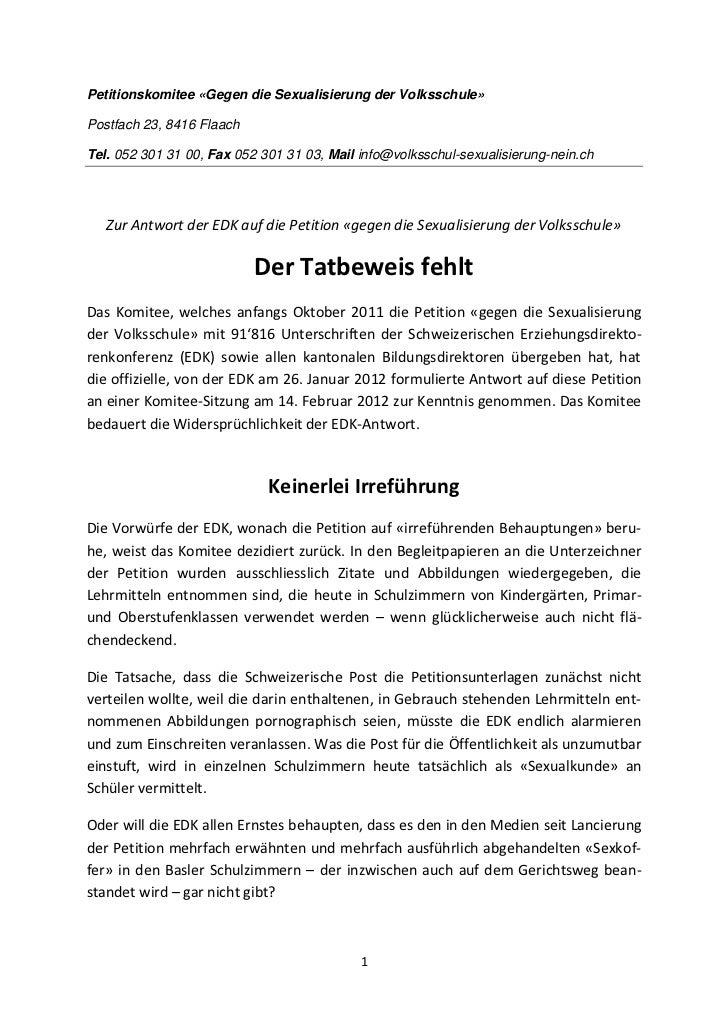 Petitionskomitee «Gegen die Sexualisierung der Volksschule»Postfach 23, 8416 FlaachTel. 052 301 31 00, Fax 052 301 31 03, ...