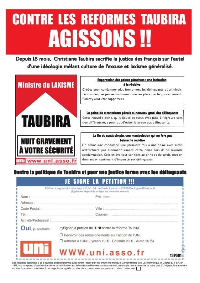 CONTRE LES REFORMES TAUBIRA  AGISSONS !!  Depuis 18 mois, Christiane Taubira sacrifie la justice des français sur l'autel ...