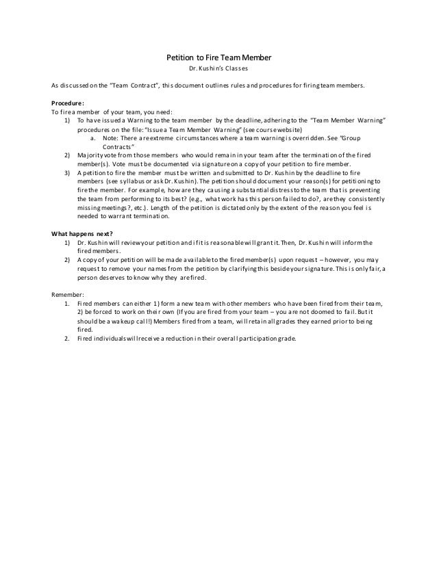 "Petition to Fire Team Member Dr. Kushin's Classes As discussed on the ""Team Contract"", this document outlines rules and pr..."